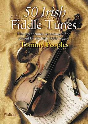 50 Irish Fiddle Tunes | Tommy Peoples Book | In-Stock - Buy