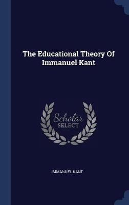 The Educational Theory of Immanuel Kant by Immanuel Kant image