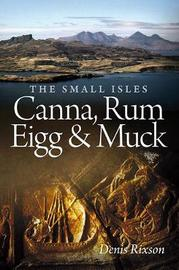 The Small Isles by Denis Rixson
