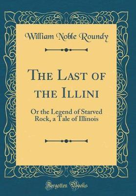 The Last of the Illini by William Noble Roundy image