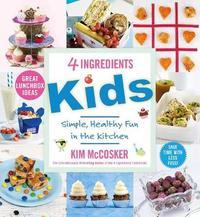 4 Ingredients Kids by Kim McCosker image