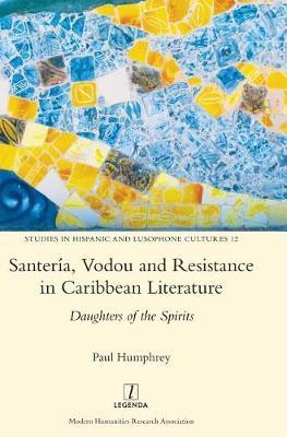 Santer a, Vodou and Resistance in Caribbean Literature by Paul Humphrey image
