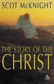 The Story of the Christ image