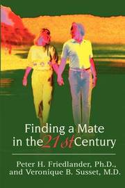 Finding a Mate in the 21st Century by Peter H. Friedlander image