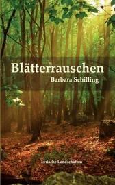 Blatterrauschen by Barbara Schilling image