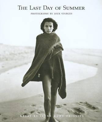 Jock Sturges: The Last Days of Summer by Jock Sturges
