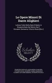 Le Opere Minori Di Dante Alighieri by Francesco Novati image
