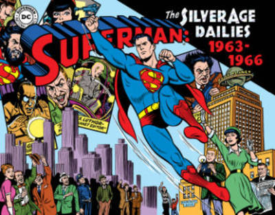 Superman The Silver Age Newspaper Dailies Volume 3 1963-1966 by Jerry Siegel