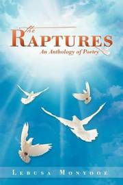 The Raptures by Lebusa Monyooe