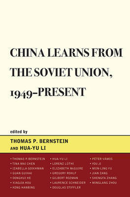 China Learns from the Soviet Union, 1949-Present