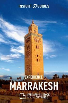 Insight Guides Experience Marrakech by Insight Guides