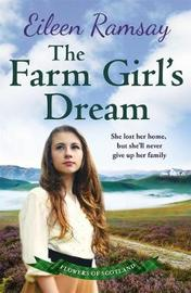 The Farm Girl's Dream by Eileen Ramsay