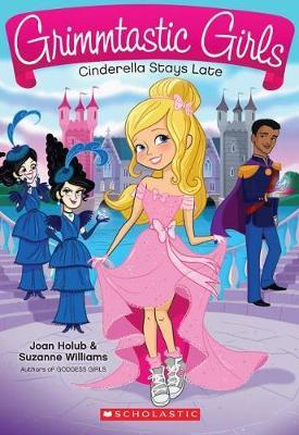 Cinderella Stays Late by Joan Holub
