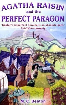 Agatha Raisin and the Perfect Paragon by M.C. Beaton image