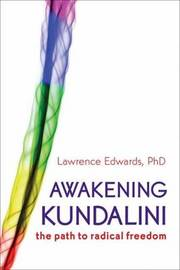Awakening Kundalini by Lawrence Edwards