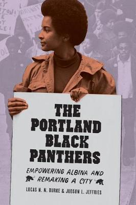 The Portland Black Panthers by Lucas N N Burke