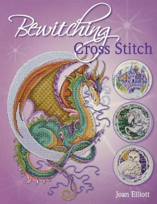 Bewitching Cross Stitch by Joan Elliott
