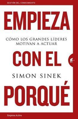 Empieza Con El Porque by Simon Sinek image