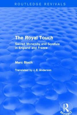 The Royal Touch by Marc Bloch