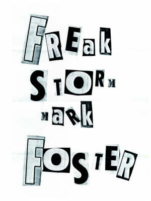 Freak Storm by Mark Foster image