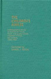 The Children's Jubilee by Samuel Rogal