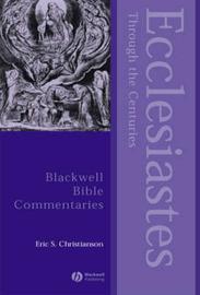 Ecclesiastes Through the Centuries by Eric S Christianson image