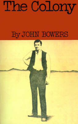 The Colony by John W. Bowers