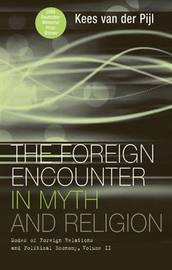 The Foreign Encounter in Myth and Religion by Kees Van Der Pijl image