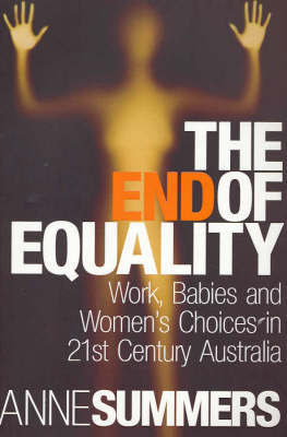 The End of Equality by Anne Summers image