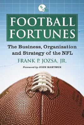 Football Fortunes by Frank P. Jozsa