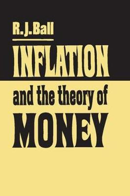 Inflation and the Theory of Money by R.J. Ball image
