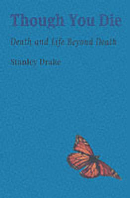 Though You Die by Stanley Drake