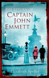 The Return Of Captain John Emmett by Elizabeth Speller image