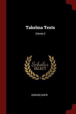 Takelma Texts; Volume 2 by Edward Sapir image