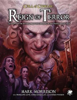 Call of Cthulhu: Reign of Terror by Mark Morrison