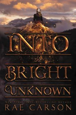 Into the Bright Unknown by Rae Carson image