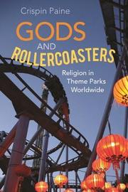 Gods and Rollercoasters by Crispin Paine