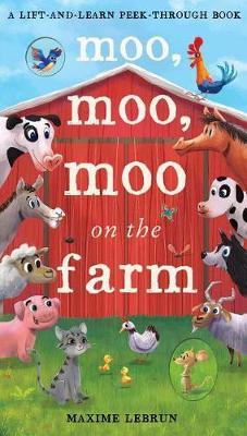 Moo, Moo, Moo on the Farm by Isabel Otter-Barry Ross
