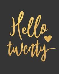 Hello Twenty by Nifty Prints