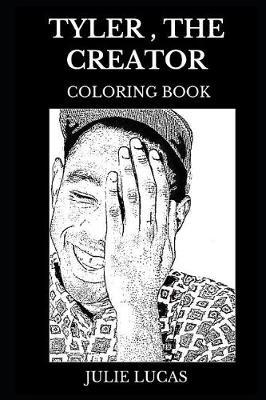 Tyler, the Creator Coloring Book | Julie Lucas Book | Buy ...