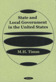 State & Local Government in the United States by M.H. Timm image