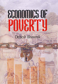 Economics of Poverty by Debesh Bhowmik image