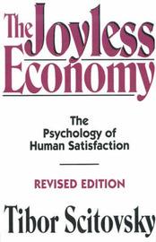 The Joyless Economy by Tibor Scitovsky image