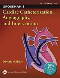 Grossman's Cardiac Catheterization, Angiography, and Intervention by William Grossman image
