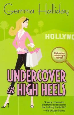 Undercover in High Heels by Gemma Halliday image