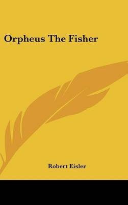 Orpheus The Fisher by Robert Eisler image