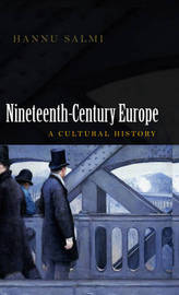 19th Century Europe by Hannu Salmi