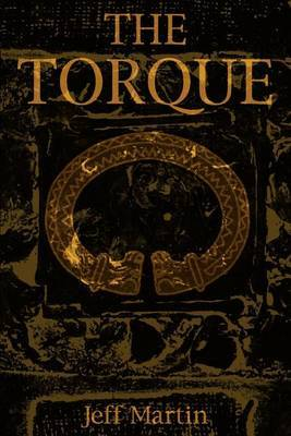 The Torque by Jeff Martin