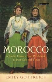 Jewish Morocco by Emily Benichou Gottreich