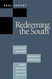 Redeeming the South by Paul Harvey